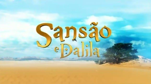Resumo dos próximos capítulos da novela Sansão e Dalila   Resumo dos próximos capítulos da novela Sansão e Dalila