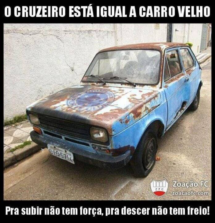 cruzeiro igual carro velho  Zoando o Cruzeiro no Whatsapp e Facebook